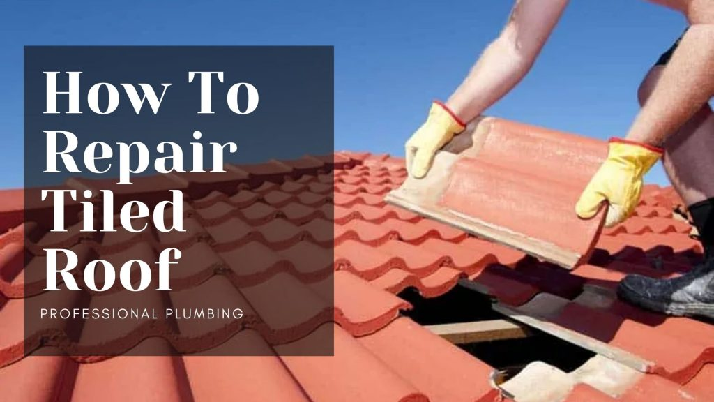 How To Repair Tiled Roof